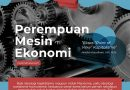 "Perempuan Mesin Ekonomi, Ekses ""Point of View"" Kapitalisme"
